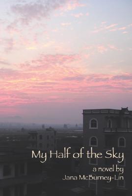 My Half of the Sky by Jana McBurney-Lin