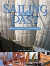 Sailing Into the Past: Replica Ships and Seamanship