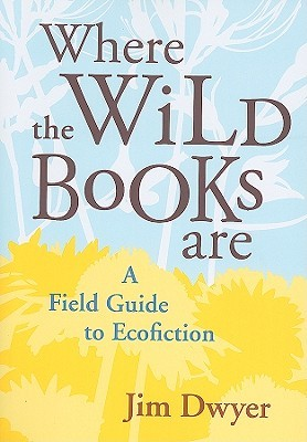 where-the-wild-books-are-a-field-guide-to-ecofiction