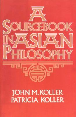 Asian Philosophies Koller