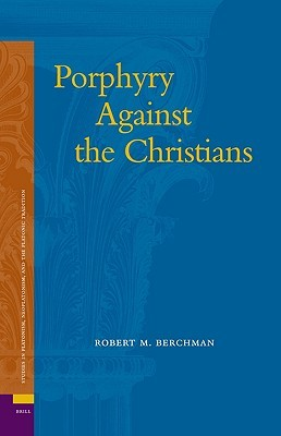 Porphyry Against the Christians