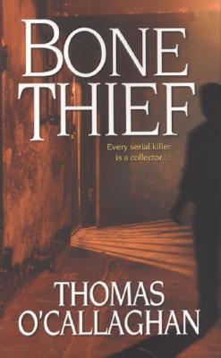 Bone Thief by Thomas O'Callaghan