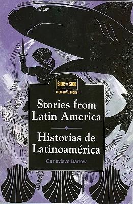 Stories from Latin America : Historias de Latinoamérica