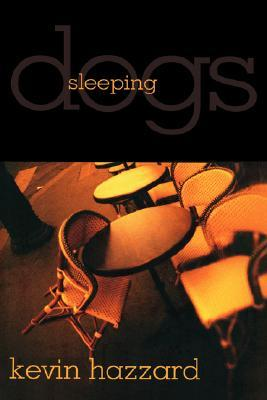 Sleeping Dogs - Kevin Hazzard