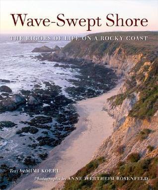 Wave-Swept Shore: The Rigors of Life on a Rocky Coast