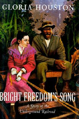 bright-freedom-s-song-a-story-of-the-underground-railroad