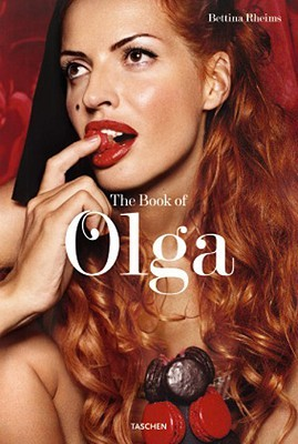Bettina Rheims: The Book of Olga by Catherine Millet