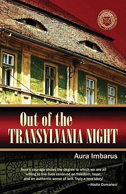 Out of the Transylvania Night by Aura Imbarus