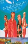 The Vinyl Underground, Volume 1: Watching the Detectives