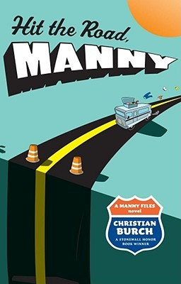 Hit The Road, Manny (The Manny Files #2)