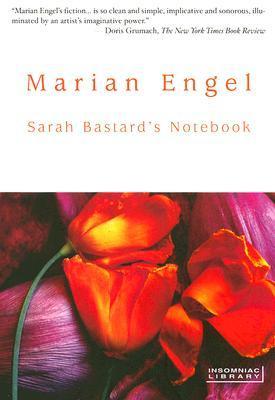 Sarah Bastard's Notebook by Marian Engel