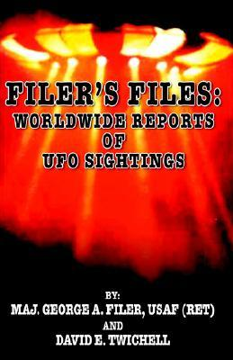 Filer's Files: Worldwide Reports of UFO Sightings