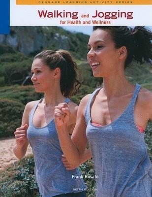 Walking & Jogging for Health & Wellness
