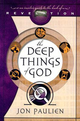 The Deep Things of God: An Insiders Guide to the Book of Revelation