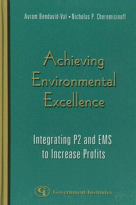 Achieving Environmental Excellence: Integrating P2 and EMS to Increase Profits