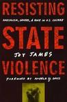 Resisting State Violence: Radicalism, Gender, and Race in U.S. Culture