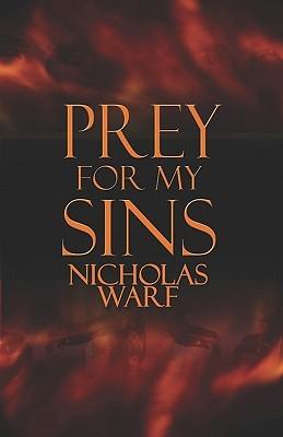 Prey for My Sins