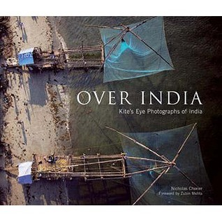 Over India: Kite's Eye Photographs Of India