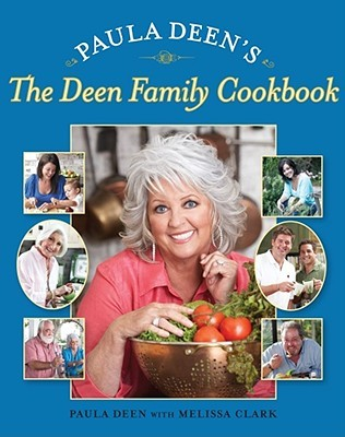 The Deen Family Cookbook by Paula H. Deen