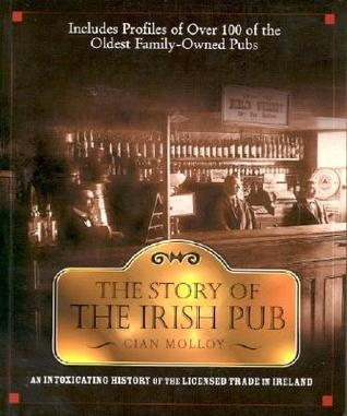 The Story of the Irish Pub by Cian Molloy