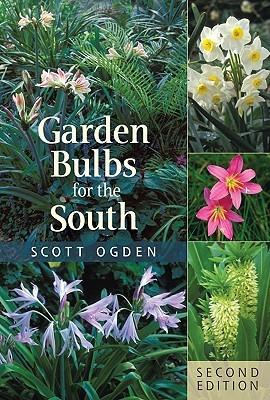 Garden Bulbs for the South by Scott Ogden