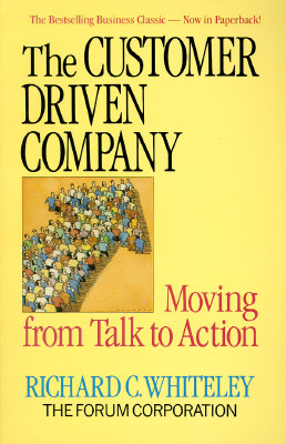 The customer driven company moving from talk to action by richard c 2241017 fandeluxe Images