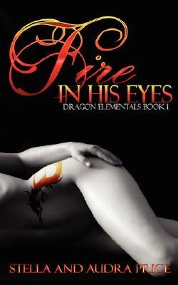 Fire in His Eyes by Stella Price