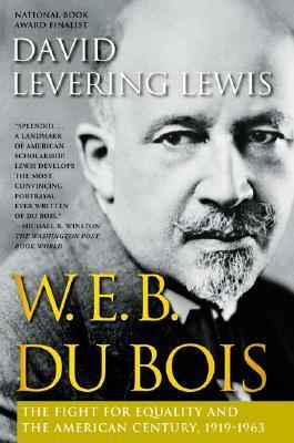 W.E.B. Du Bois by David Levering Lewis