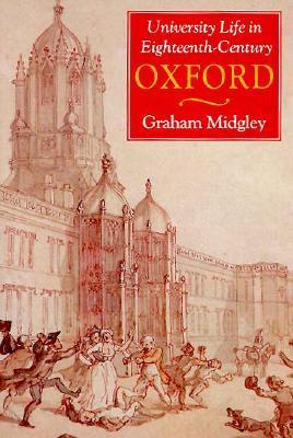 University Life in Eighteenth-Century Oxford