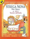 Strega Nona, Her Story by Tomie dePaola