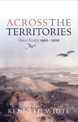 Across the Territories: Travels from Orkney to Rangiroa