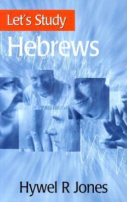Hebrews by Hywel R. Jones