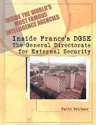 Inside France's Dgse: The General Directorate for External Security