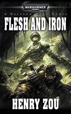 Flesh and Iron (Bastion Wars #2)