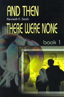 And Then There Were None: Book 1