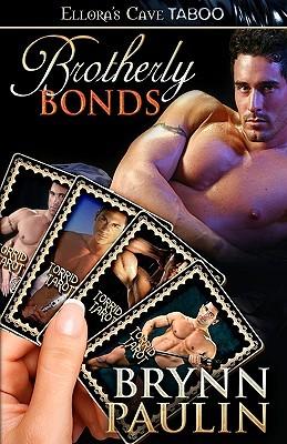 Brotherly Bonds by Brynn Paulin