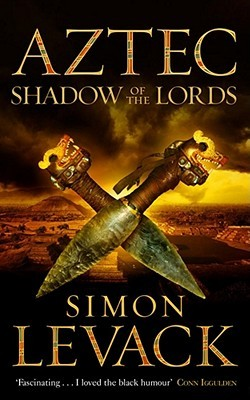 Shadow Of The Lords (Aztec Murder Mystery, #2)