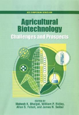 Agricultural Biotechnology: Challenges and Prospects: Acsss 866