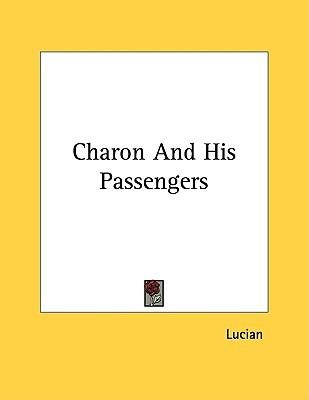 Charon and His Passengers