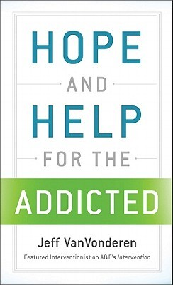 Hope and Help for the Addicted