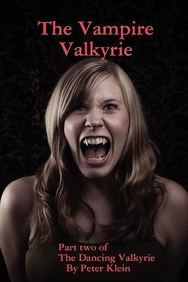 The Vampire Valkyrie (The Dancing Valkyrie sagas, #2)