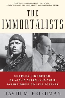 The Immortalists by David M. Friedman