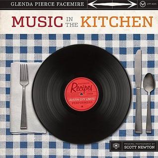 Music in the Kitchen by Glenda Pierce Facemire