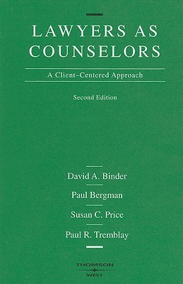 Lawyers as Counselors by David A. Binder