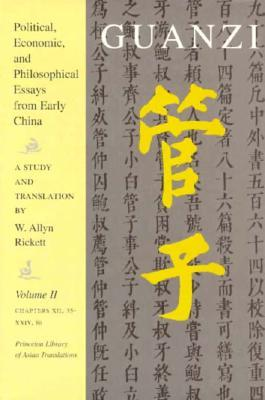 Guanzi: Political, Economic, and Philosophical Essays from Early China