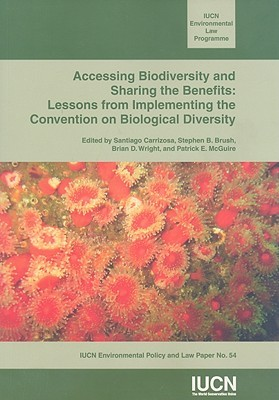 Accessing Biodiversity and Sharing the Benefits by Patrick McGuire