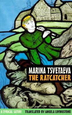 The Ratcatcher by Marina Tsvetaeva