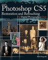 Adobe Photoshop CS5 Restoration and Retouching for Digital Photographers Only