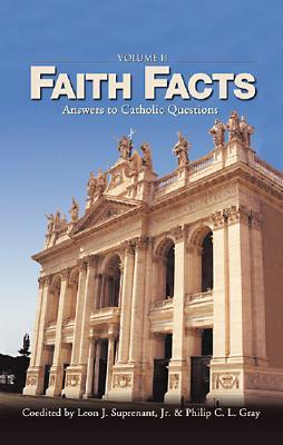 Faith Facts II: Answers to Catholic Questions