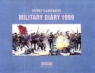 Osprey Illustrated Military Diary 1999